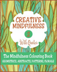 Creative Mindfulness 2 Adult Colouring Book Cvr