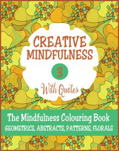 Creative Mindfulness 3 Adult Colouring Book Cvr