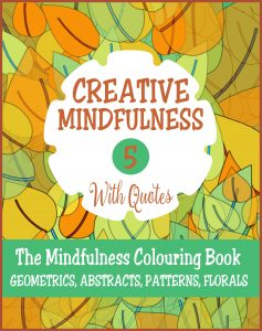 Creative Mindfulness 5 Adult Colouring Book Cvr