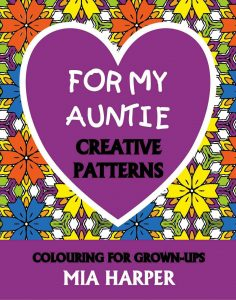 For My Auntie Creative Patterns book cover