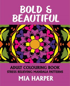 Bold & Beautiful Adult Colouring Book Cvr