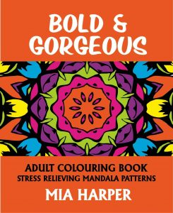 Bold & Gorgeous Adult Colouring Book Cvr