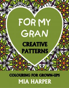 For My Gran Creative Patterns book cover