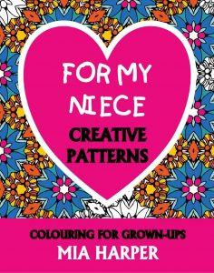 For My Niece Creative Patterns book cover