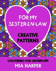 For My Sister-in-Law Creative Patterns book cover