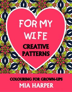 For My Wife Creative Patterns book cover
