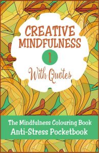 Creative Mindfulness 1 Anti-Stress Pocketbook Adult Colouring Book Cvr