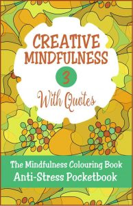Creative Mindfulness 3 Anti-Stress Pocketbook Adult Colouring Book Cvr