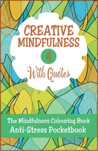 Creative Mindfulness 4 Anti-Stress Pocketbook Adult Colouring Book Cvr